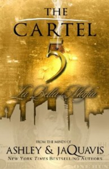 The Cartel 5 : La Bella Mafia, Paperback Book
