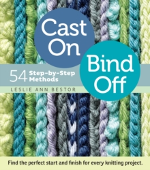Cast on, Bind Off : 54 Step-by-step Methods, Spiral bound Book