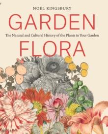Garden flora noel kingsbury 9781604695656 telegraph for Garden designers at home noel kingsbury