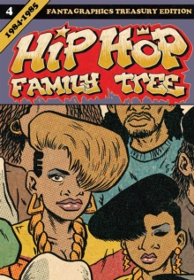 Hip Hop Family Tree Book 4, Paperback Book