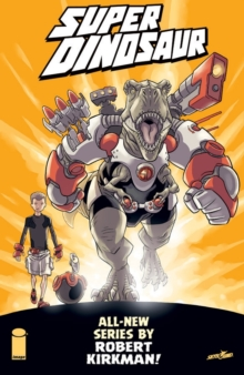 Super Dinosaur Volume 1, Paperback Book