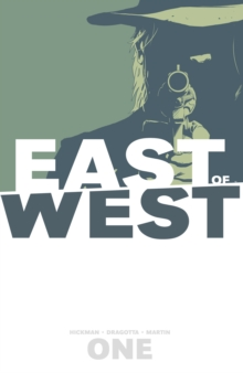 East of West Volume 1: The Promise, Paperback Book