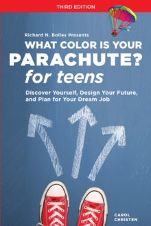 What Color Is Your Parachute? For Teens, Third Edition, Paperback Book