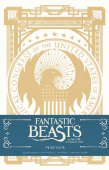 Fantastic Beasts and Where To Find Them:, Hardback Book