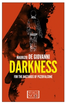 Darkness For The Bastards Of Pizzofalcone, Paperback Book