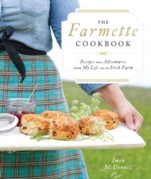 The Farmette Cookbook, Hardback Book