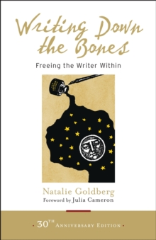 Writing Down The Bones, Paperback Book