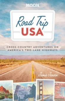 Road Trip USA : Cross-Country Adventures on America's Two-Lane Highways, Paperback Book