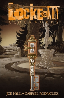 Locke & Key, Vol. 5 Clockworks, Paperback Book