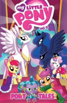 My Little Pony Pony Tales Volume 2, Paperback Book