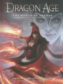 Dragon Age: The World Of Thedas Volume 1, Hardback Book