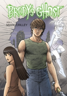 Brody's Ghost Volume 4, Paperback Book