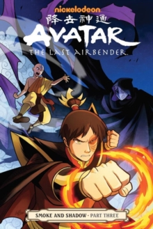 Avatar: The Last Airbender - Smoke and Shadow Part 3, Paperback Book