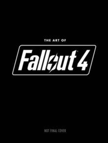 The Art of Fallout 4, Hardback Book