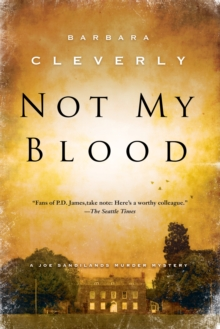 Not My Blood : A Joe Sandilands Investigation, Paperback Book