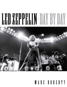 Led Zeppelin Day by Day Bam Bk, Paperback Book