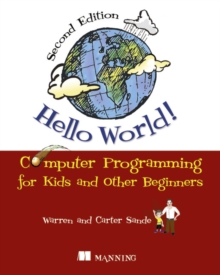 Hello World! Computer Programming for Kids and Other Beginners, Paperback Book