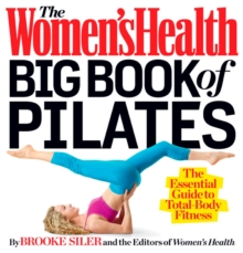The Women's Health Big Book of Pilates, Paperback Book