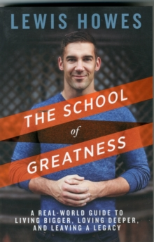The School of Greatness, Paperback Book