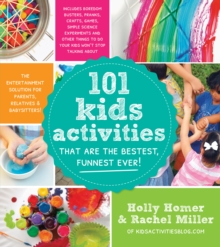 101 Kids Activities That are the Bestest, Funnest Ever!, Paperback Book
