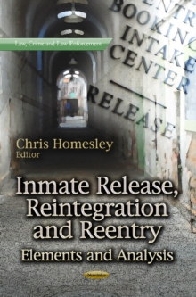 Inmate Release, Reintegration & Reentry