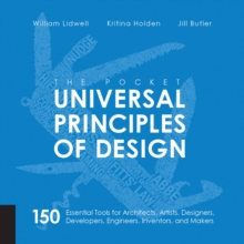The Pocket Universal Principles of Design : 150 Essential Tools for Architects, Artists, Designers, Developers, Engineers, Inventors, and Managers, Paperback Book