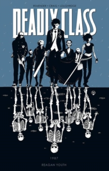 Deadly Class Volume 1 : Reagan Youth, Paperback Book