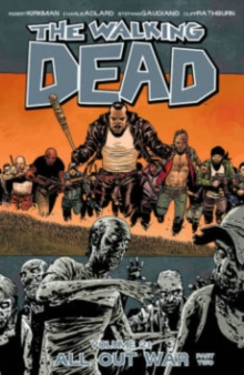 The Walking Dead Volume 21 : All Out War Part 2, Paperback Book