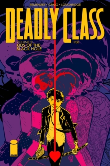 Deadly Class Volume 2 : Kids of the Black Hole, Paperback Book