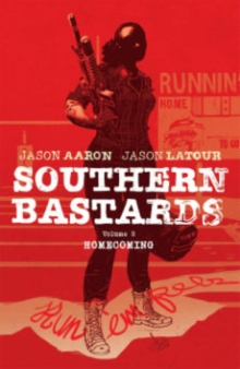 Southern Bastards Volume 3 : Homecoming, Paperback Book