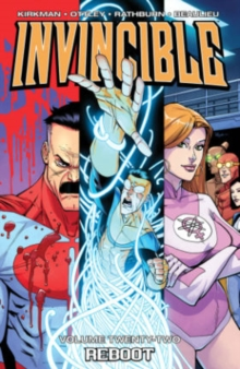 Invincible Volume 22 : Reboot, Paperback Book
