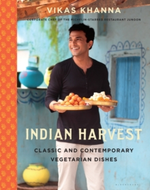 Indian Harvest : Classic and Contemporary Vegetarian Dishes, Hardback Book
