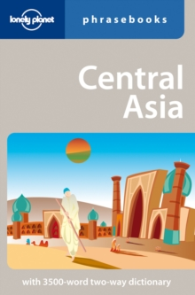 Lonely Planet Central Asia Phrasebook, Paperback Book