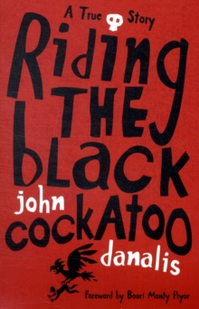 Riding the Black Cockatoo, Paperback Book