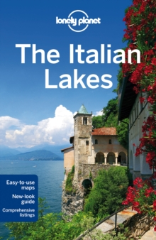 Lonely Planet the Italian Lakes, Paperback Book