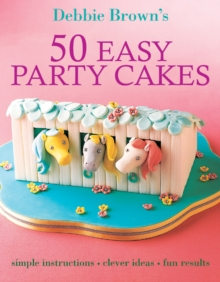 50 Easy Party Cakes, Paperback Book