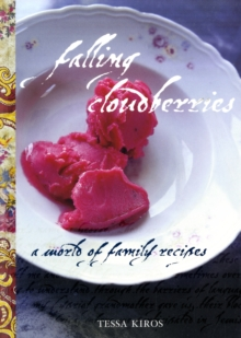 Falling Cloudberries : A World of Family Recipes, Paperback Book