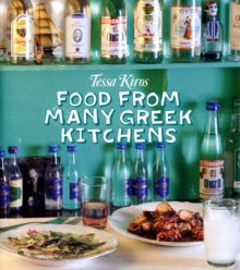 Tessa Kiros - Food from Many Greek Kitchens, Hardback Book
