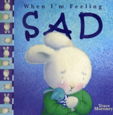 Feeling Sad, Board book Book