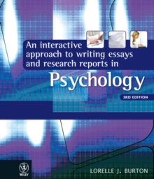 Interactive Approach to Writing Essays and Research Reports in Psychology 3E, Paperback Book