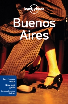 Lonely Planet Buenos Aires, Paperback Book