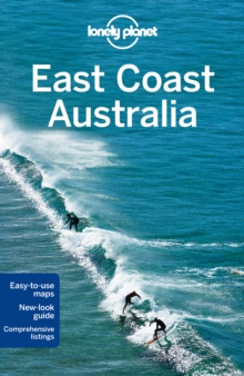Lonely Planet East Coast Australia, Paperback Book
