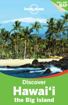 Lonely Planet Discover Hawaii the Big Island, Paperback Book