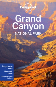 Lonely Planet Grand Canyon National Park, Paperback Book