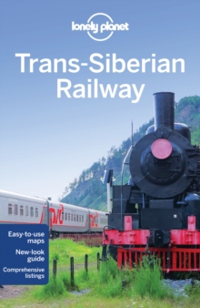 Lonely Planet Trans-Siberian Railway, Paperback Book