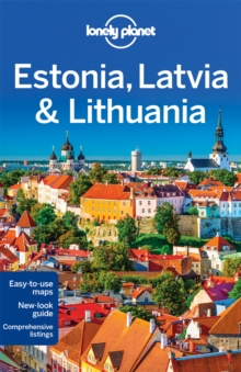 Lonely Planet Estonia, Latvia & Lithuania, Paperback Book