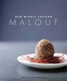 Malouf - New Middle Eastern Food, Hardback Book