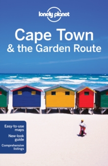 Lonely Planet Cape Town & the Garden Route, Paperback Book