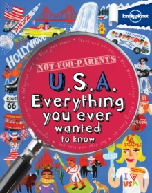 Not for Parents USA : Everything You Ever Wanted to Know, Paperback Book
