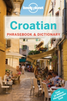 Lonely Planet Croatian Phrasebook & Dictionary, Paperback Book